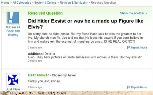 Elvis,hitler,real,santa,Yahoo Answer Fails