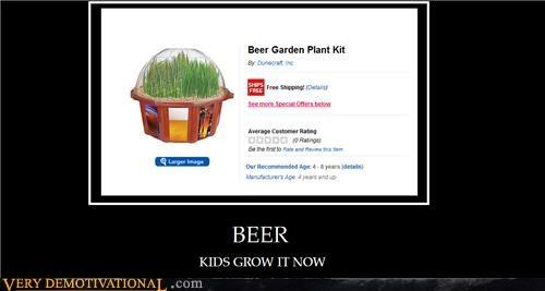 beer grow kids the best idea