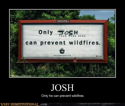 hilarious,josh,smoky the bear,wildfires