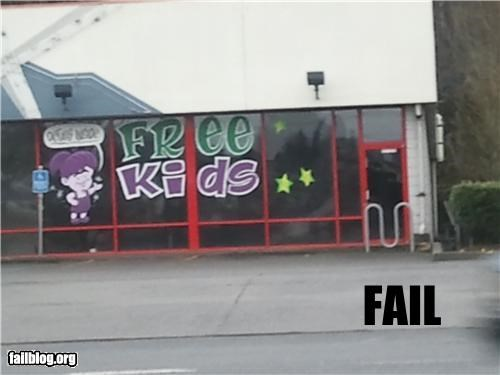 Ad,failboat,free,kids,not what they meant,signs,window ad