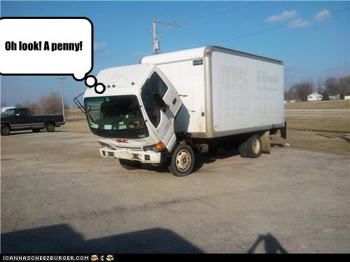 bright side,good luck,penny,Sad Truck