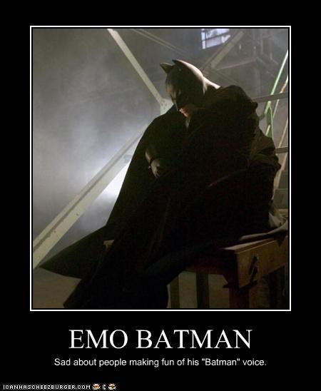 "EMO BATMAN Sad about people making fun of his ""Batman"" voice."