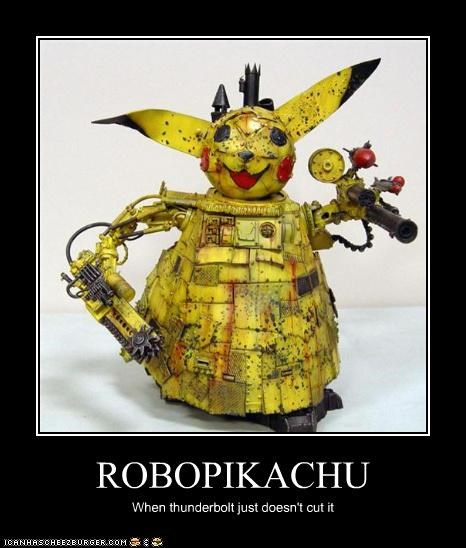 ROBOPIKACHU When thunderbolt just doesn't cut it