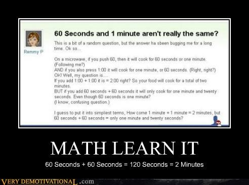 MATH LEARN IT 60 Seconds + 60 Seconds = 120 Seconds = 2 Minutes