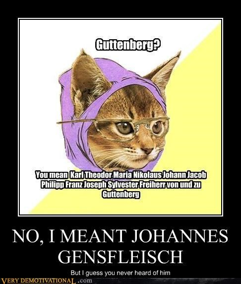 Hipster Kitty johannes gensfleisch mainstream - 4610784000