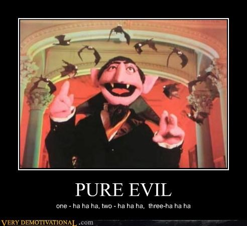 PURE EVIL one - ha ha ha, two - ha ha ha, three-ha ha ha