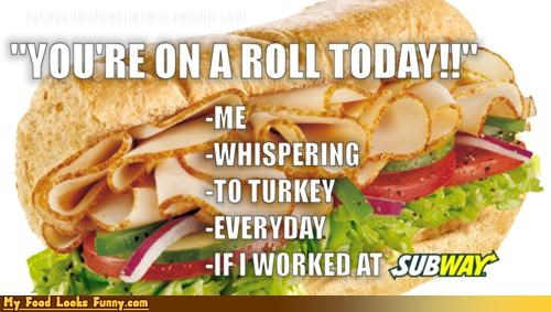 on a roll sandwich Subway Turkey whispers - 4611935488