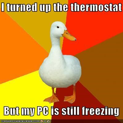 freezing,Technologically Impaired Duck,thermostat