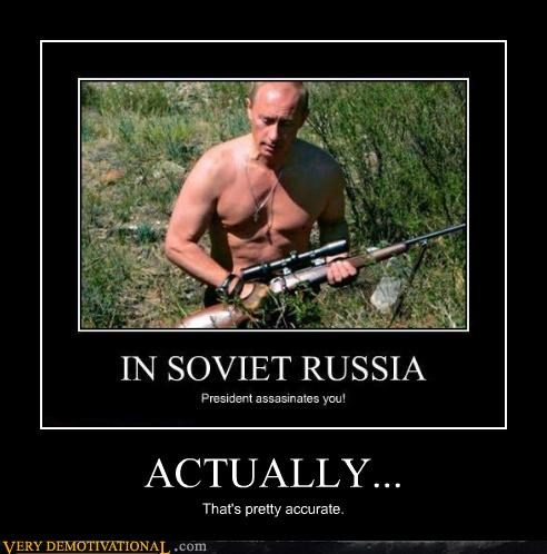 actually assassin Putin Soviet Russia