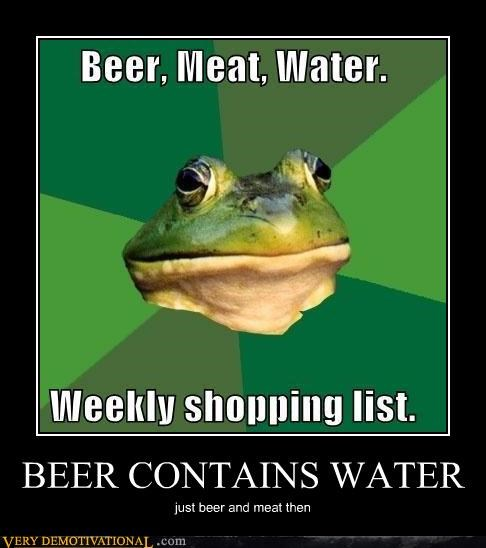 beer,foul bachelor frog,meat,shopping,water