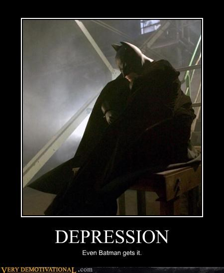 batman,depression,everyone