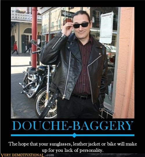 douche,leather jacket,motor cycle
