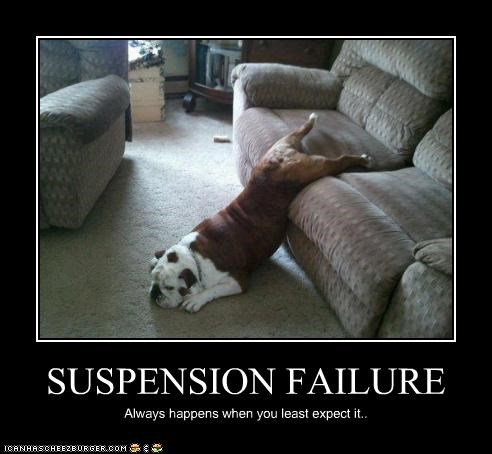 SUSPENSION FAILURE