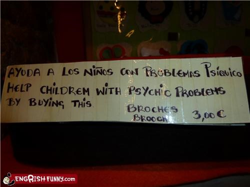 help,psychic,sign,spanish engrish