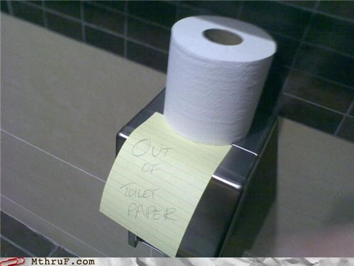 post it,sign,toilet paper,what