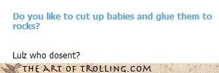 Babies,Cleverbot,glue,murder