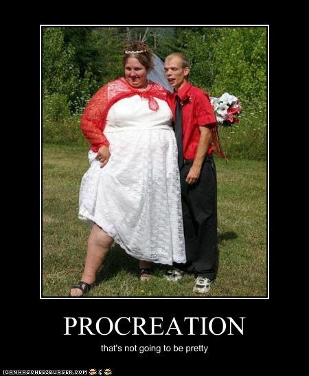PROCREATION that's not going to be pretty