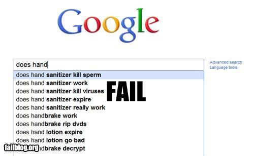 Autocomplete Me,google,hand sanitizer,innuendo,internet,sperm
