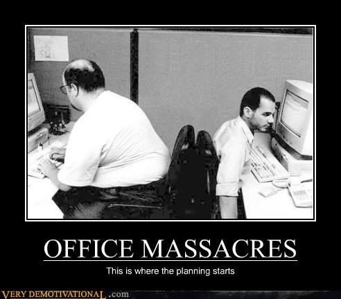 fat joke massacre Office planning