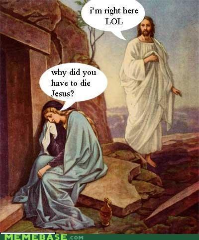 hiding jesus lol LOL Jesus - 4627708928