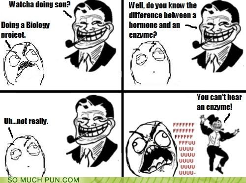answer,difference,enzyme,FFFUUUU,hormone,literalism,punchline,question,rage comic,troll dad