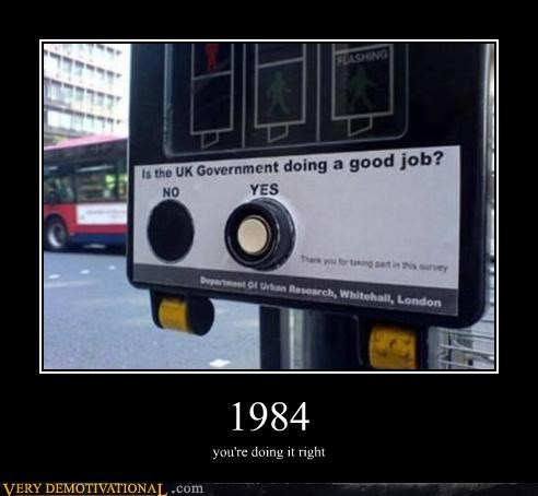 1984 doing it right government sign