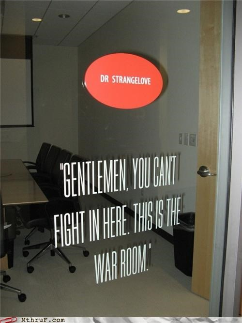 awesome film Movie Office quote sign stangelove war room