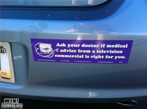 advice,bumper sticker,clever,medical,television
