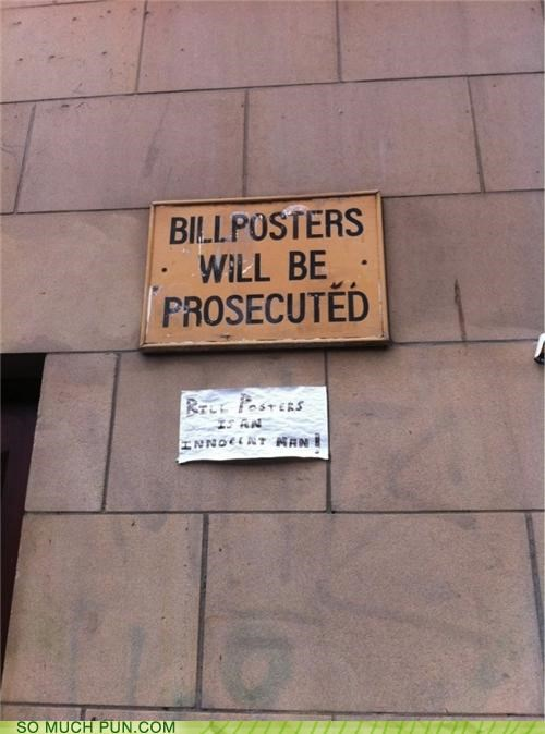 bill,billposters,graffiti,innocent,lies,literalism,name,posters,prosecuted,protesting,sign,warning