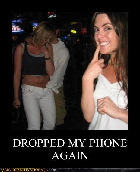dropped phone sexy times wtf - 4633388800