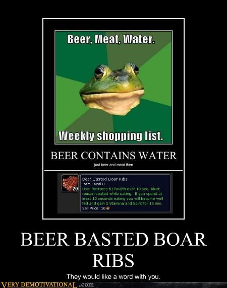 beer,foul bachelor frog,meat,WoW