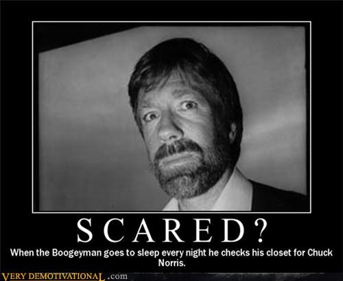 bogeyman,chuck norris,scared