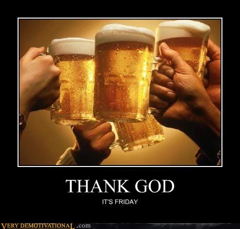 awesome beer FRIDAY good idea - 4634571776