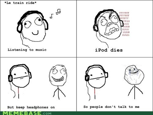 ipod,outside,proof,Rage Comics,silence,world