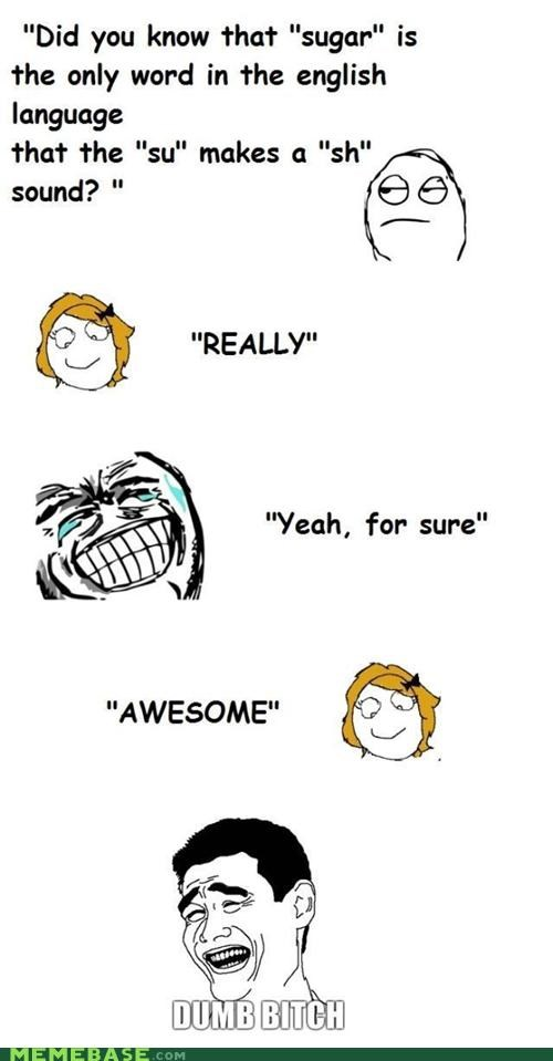 english,Pronunciation,Rage Comics,sugar,Sure
