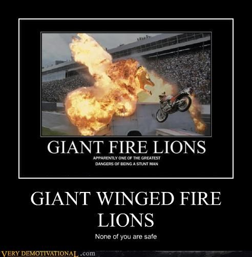 GIANT WINGED FIRE LIONS None of you are safe