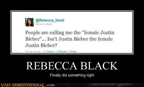 good idea,justin bieber,Rebecca Black