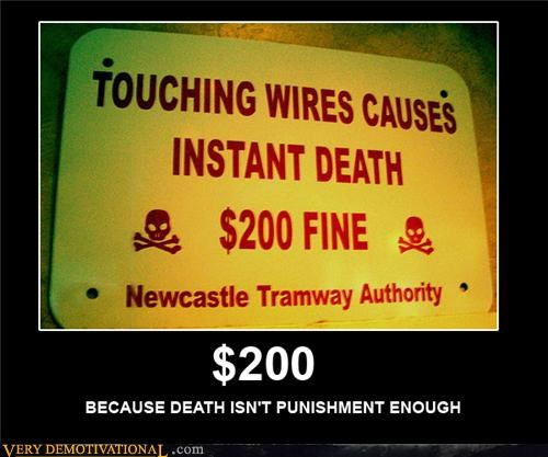bad idea Death fine sign - 4640849152