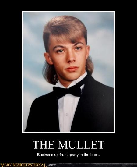 THE MULLET Business up front, party in the back.