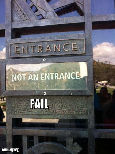 confusing,entrance,failboat,g rated,not an entrance,sign