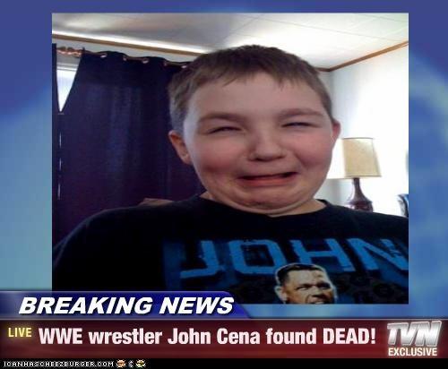 breaking news wwe wrestler john cena found dead! cheezburger