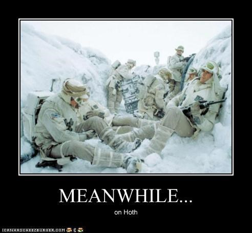 MEANWHILE... on Hoth