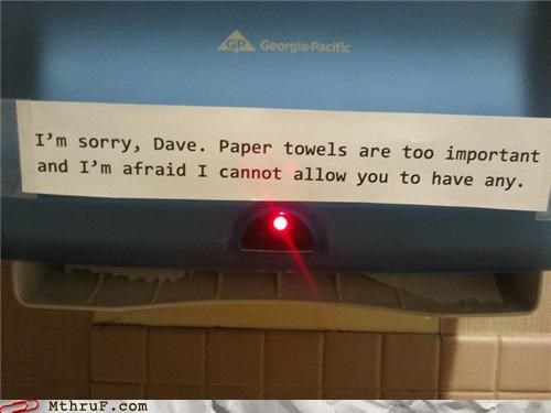 2001 A Space Oddysey bathroom dave hal HAL 9000 paper towel passive aggressive - 4652102400
