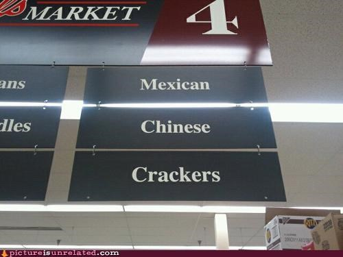 chinese crackers grocery store Mexican racist