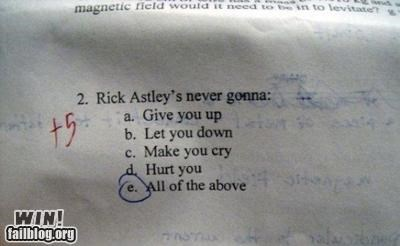 answers,awesome,bonus,education,questions,rick roll,tests