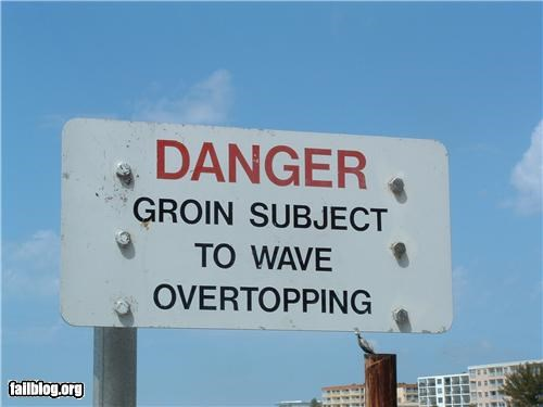 danger groin innuendo oddly specific signs warning wave - 4655073536