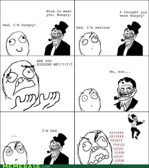 dad,hungry,names,Rage Comics,troll dad,trolldad
