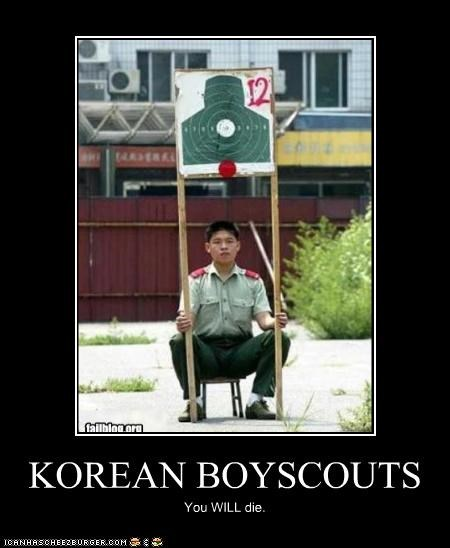 KOREAN BOYSCOUTS You WILL die.