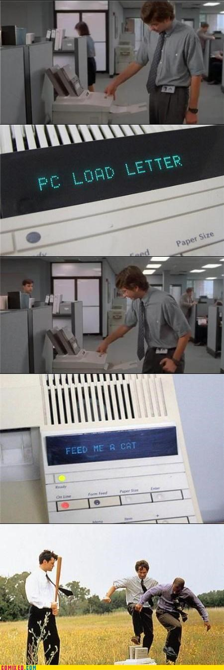 Kill It With Fire,kitten,Office Space,printer