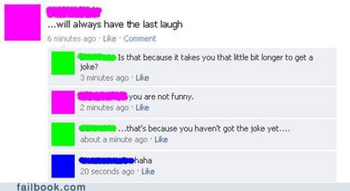 jokes lol stupid your friends are laughing at you